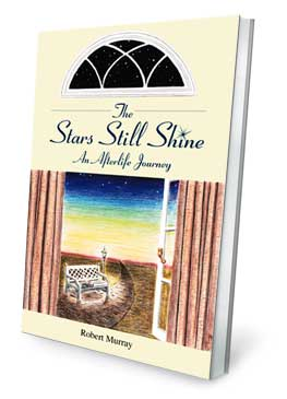 The Stars Still Shine: An Afterlife Journey